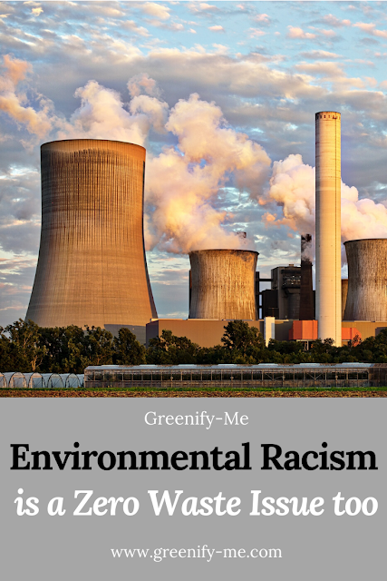 Environmental Racism is a Zero Waste Issue Too