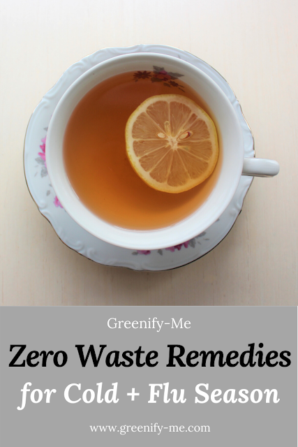 Zero Waste Remedies for Cold + Flu Season