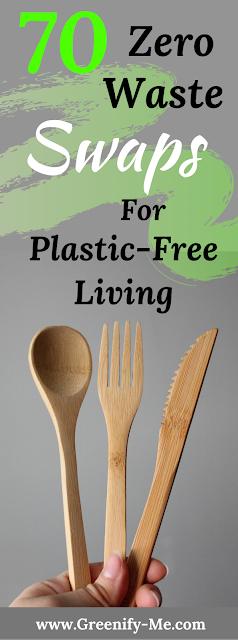 70 Zero Waste Swaps for Plastic-Free Living